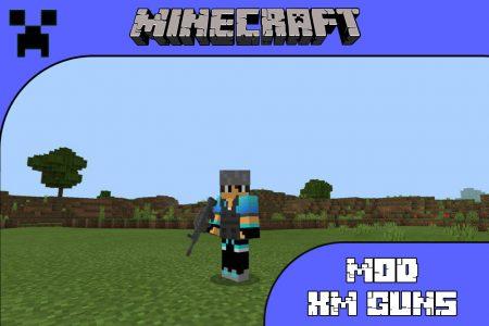 Мод XM Guns для Minecraft PE