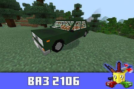 ВАЗ 2106 в моде на Ладу для Майнкрафт ПЕ